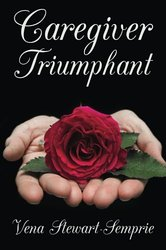 Book Cover: Caregiver Triumphant