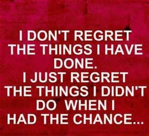 Regrets not trying