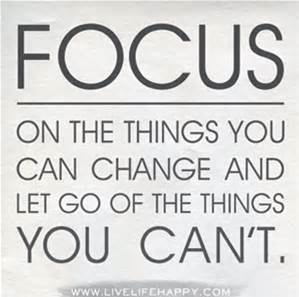 focus-on-the-things-you-can-change