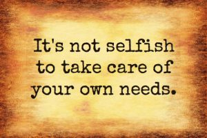 its-not-selfish-to-take-care-of-your-own-needs